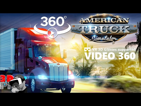360° VR VIDEO EXCLUSIVE - AMERICAN TRUCK SIMULATOR