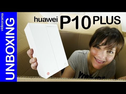 Huawei P10 Plus unboxing