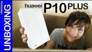 Huawei P10 Plus unboxing en español | 4K UHD