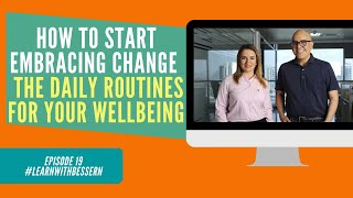Episode 19 - Thrive in times of Uncertainty - The Daily Routines for Your Wellbeing