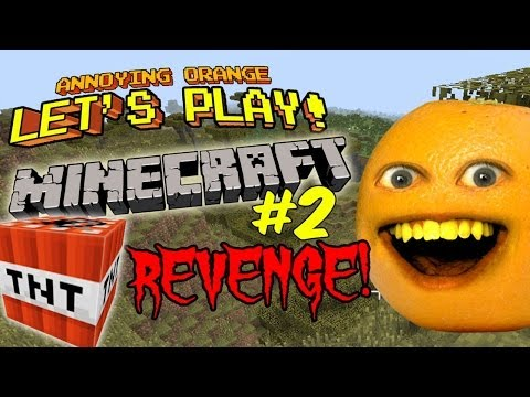 Annoying Orange Let's Play Minecraft #2: TNT Revenge!!!