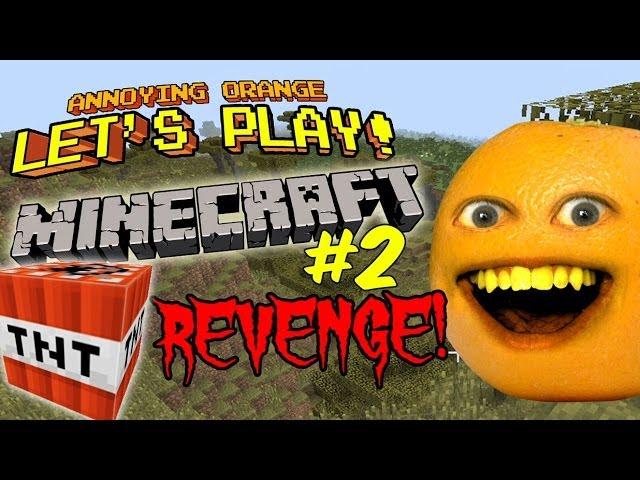 Annoying Orange Lets Play Minecraft #2: TNT Revenge!!!