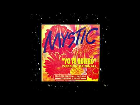 Mystic - Yo Te Quiero (Dub Version)