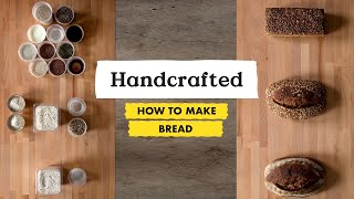 How to Make 3 Artisanal Breads from 13 Ingredients | Handcrafted | Bon Appétit