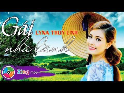 03 Dem Sau Nho - Lyna Thuy Linh (Album Gai Nha Lanh)