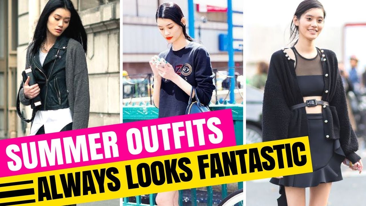 [VIDEO] - 21 CHIC SUMMER OUTFITS 2018 | THAT ALWAYS LOOKS FANTASTIC 2