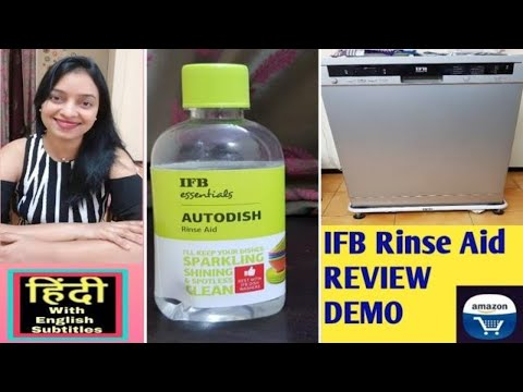 ifb-rinse-aid-review,-demo-how-to-use-ifb-rinse-aid-for-ifb-dishwasher-neptune-vx---in-hindi