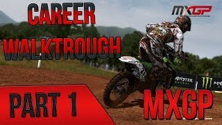 MXGP - The Official Motocross Videogame - Career Gameplay Walktrough Part 1 | No Commentary PC