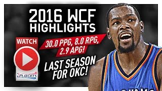 Kevin Durant WCF Offense Highlights VS Warriors 2016 Playoffs - LAST Run for OKC!