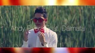 Andy Rivera Ft Dalmata - Espina de Rosa Extended Remix By Dj Fabian Hernandez