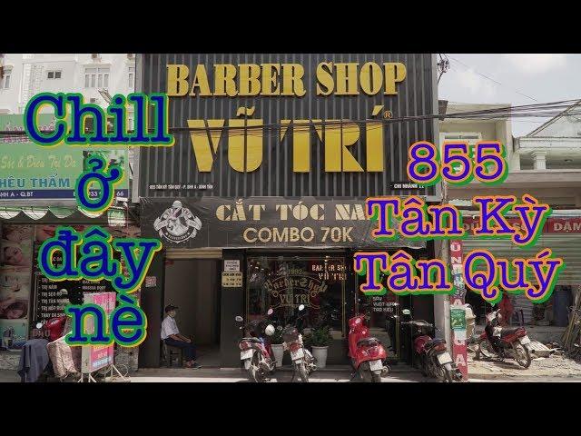 Không Gian Chi Nhánh 11 Tân Kỳ Tân Quý | Barbershop Vũ Trí