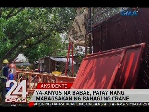 24 Oras: 74-anyos na babae, patay nang mabagsakan ng bahagi ng crane