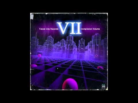 Future City Records - FCR Compilation Vol. VII [Full Album]