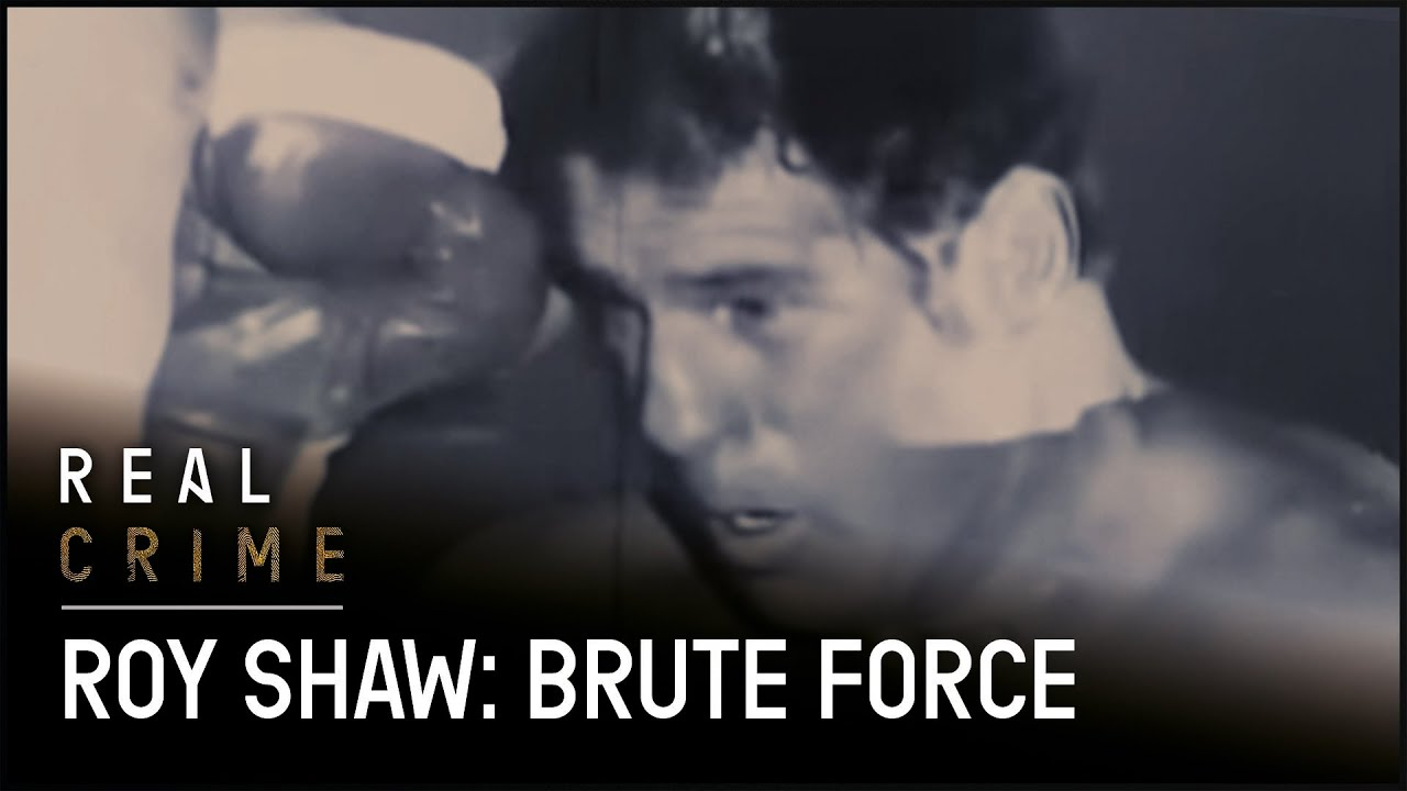 Roy Shaw: The Killer Boxer | Real Crime