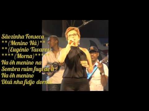 Sãozinha Fonseca - Na Ôh Menino Na ( Eugénio Tavares)