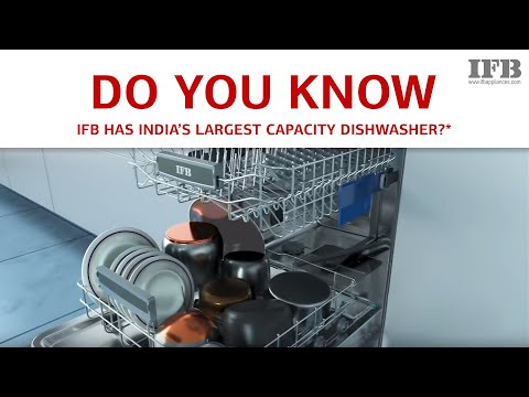 IFB Dishwasher – India's Largest Capacity Dishwasher