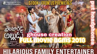 Shailaja Reddy Alludu full movie BGMS 2018 | back ground music | ghouse creation