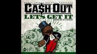 Cash Out - Let