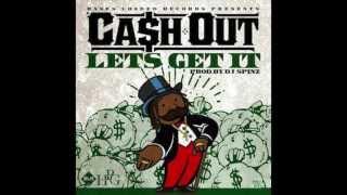 Cash Out - Let