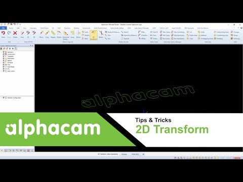2D Transform Command | Alphacam