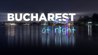 Bucharest at night A Time LapseHyper Lapse Film 4K