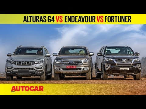 Mahindra Alturas G4 vs Ford Endeavour vs Toyota Fortuner | Comparison Test Review | Autocar India
