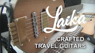 LAIKA - Электрогитара для путешественников! (Арт-Аура фестиваль)