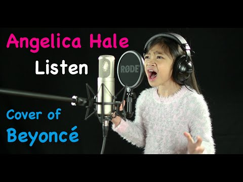 Listen  of Beyoncé  Angelica Hale 7 Years Old