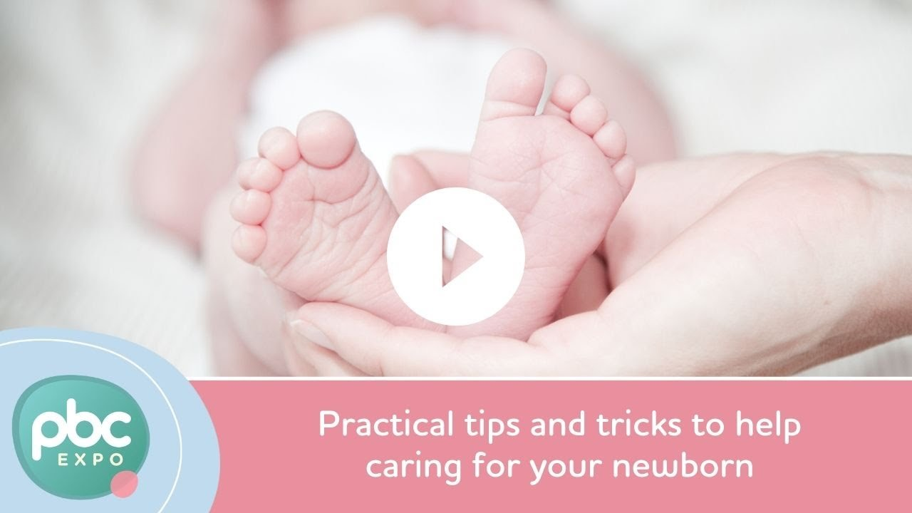 Practical tips and tricks to help caring for your newborn youtube