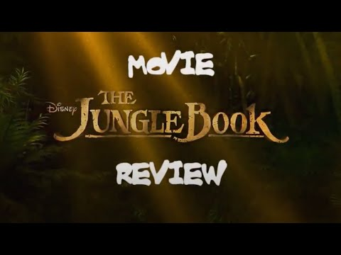 The Jungle Book - A (Short) Movie Review