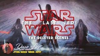 STAR WARS: THE LAST JEDI - Deleted Scenes