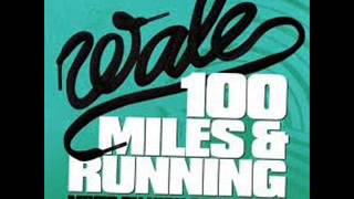 """100 miles & Running"" Wale Mixtape"
