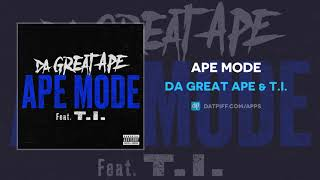 Play Ape Mode (feat. T.I.)