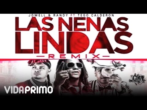 Jowell Y Randy - La Nenas Lindas Ft. Tego Calderon (Remix) [Official Audio]