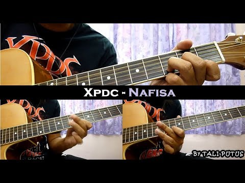 Xpdc - Nafisa (Instrumental/Full Acoustic/Guitar Cover)