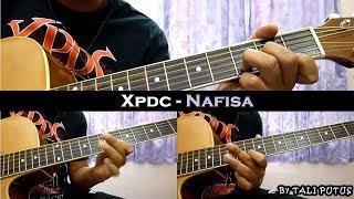 Xpdc - Nafisa (Instrumental/Full Acoustic/Guitar Cover)