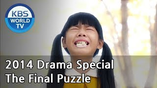 Video The Final Puzzle | 마지막 퍼즐 (Drama Special / 2014.11.21) download MP3, 3GP, MP4, WEBM, AVI, FLV Maret 2018