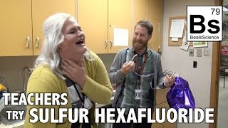 Teachers Try Sulfur Hexafluoride! - SF6 Deep Voice Gas