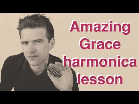 How to play 'Amazing Grace' in 3 positions/keys on harmonica