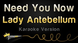 Lady Antebellum - Need You Now (Karaoke Version)
