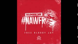 Watch Bloody Jay Nawfr video