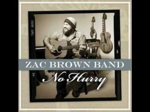 No Hurry By The Zac Brown Band