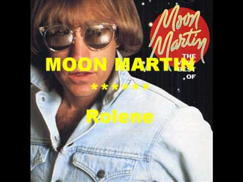 Moon Martin - Rolene