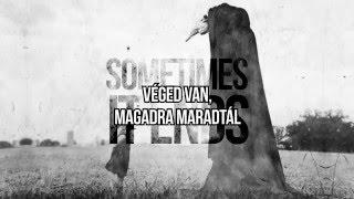 Asking Alexandria - Sometimes It Ends /magyar felirattal/