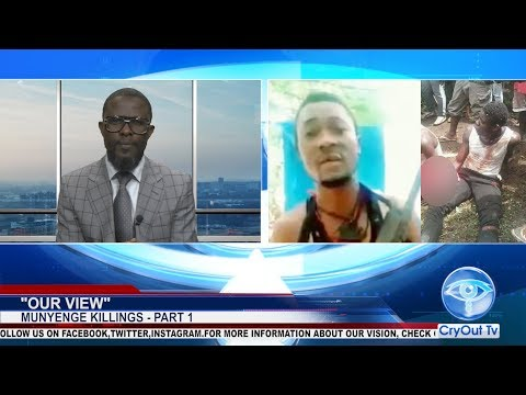 """Our View"" - Episode 024 - MUNYENGE KILLINGS - PART 1"