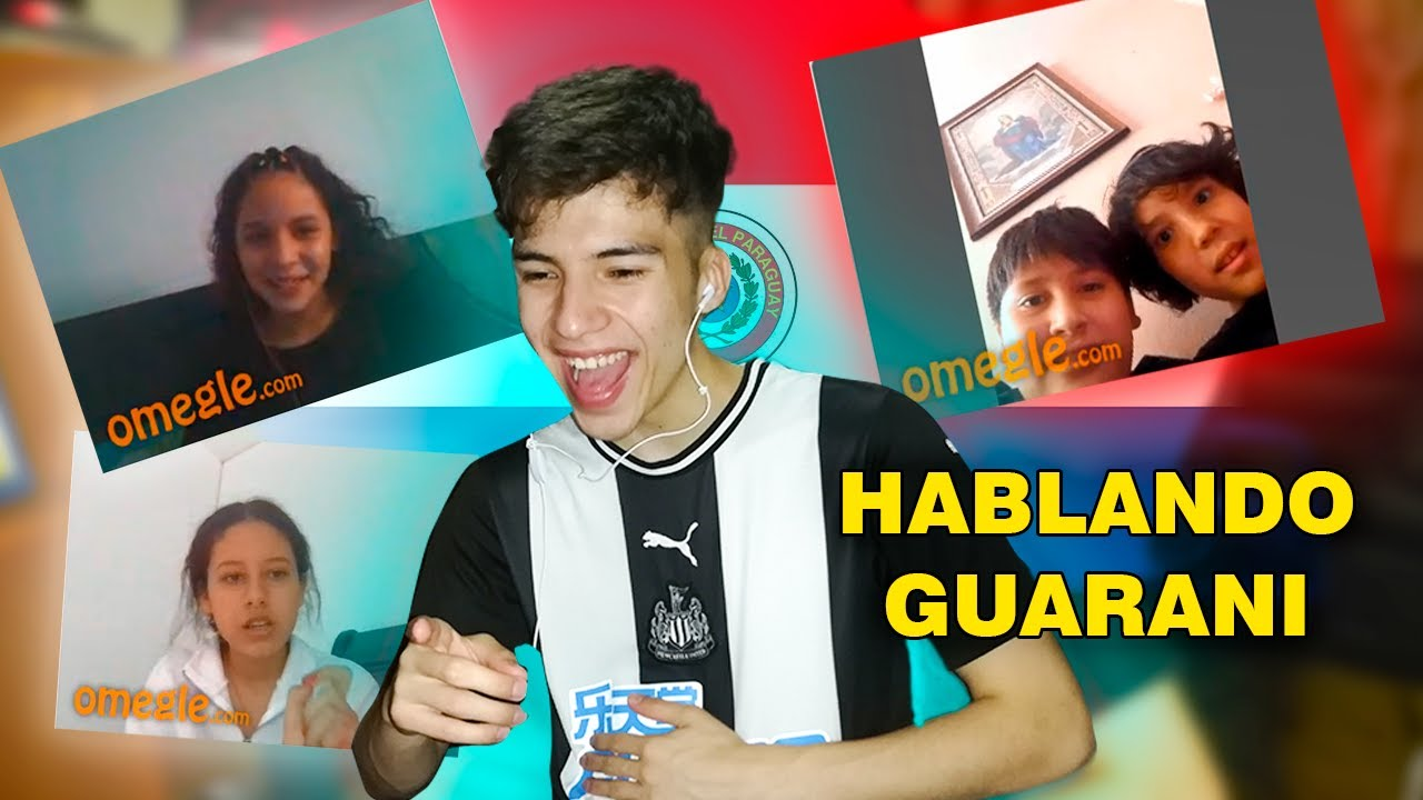Download Hablando GUARANI en OMEGLE