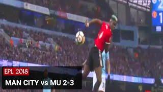 MAN CITY vs MAN UNITED 2-3 | Goals & Highlights EPL 07/04/2018