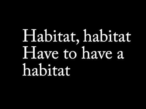 The Habitat Song