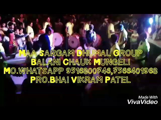 Maa sargam dhumal group Mungeli whatsapp 9516800746