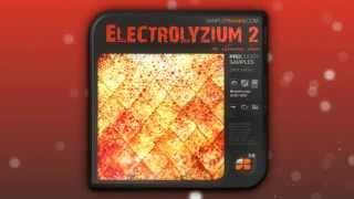 Electro House Electrolyzium 2 for Complextro, Techno and Electro House tracks